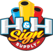 H & H Sign Supply Coupon & Promo Codes